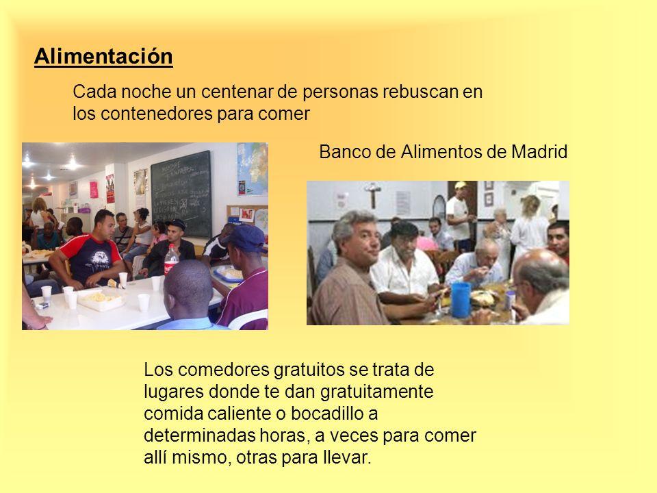 Alimentación Cada noche un centenar de personas rebuscan en los contenedores para comer Banco de Alimentos de Madrid Los comedores gratuitos se trata