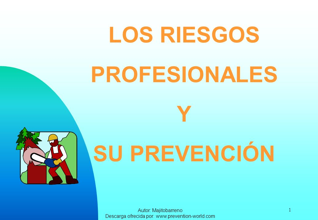 Autor: Majitobarreno Descarga ofrecida por: www.prevention-world.com 2 FACTORES DE RIESGO LAS CONDICIONES DE SEGURIDAD EL MEDIO AMBIENTE FÍSICO DEL TRABAJO LOS CONTAMINANTES QUÍMICOS Y BIOLÓGICOS LA CARGA DE TRABAJO LA ORGANIZACIÓN DEL TRABAJO DEBIDOS A: