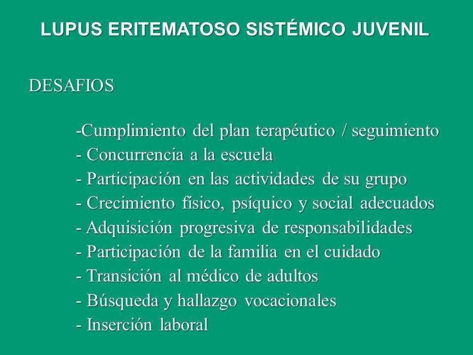 DESAFIOS -Cumplimiento del plan terapéutico / seguimiento - Concurrencia a la escuela - Participación en las actividades de su grupo - Crecimiento fís