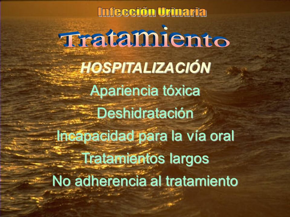 HOSPITALIZACIÓN Apariencia tóxica Deshidratación Incapacidad para la vía oral Tratamientos largos No adherencia al tratamiento