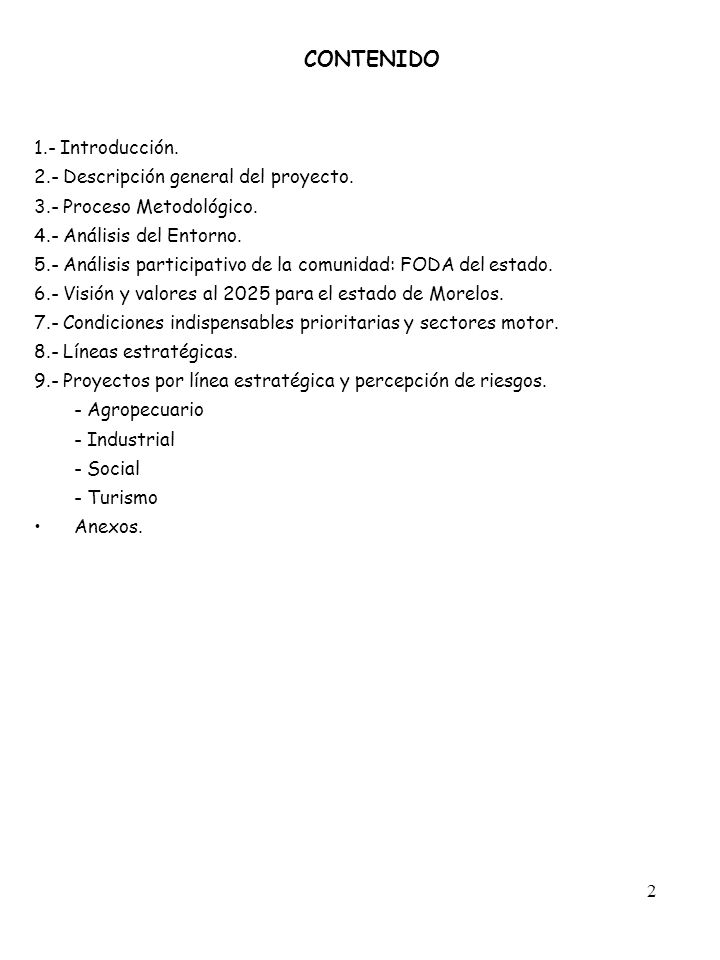 2 CONTENIDO 1.- Introducción.2.- Descripción general del proyecto.