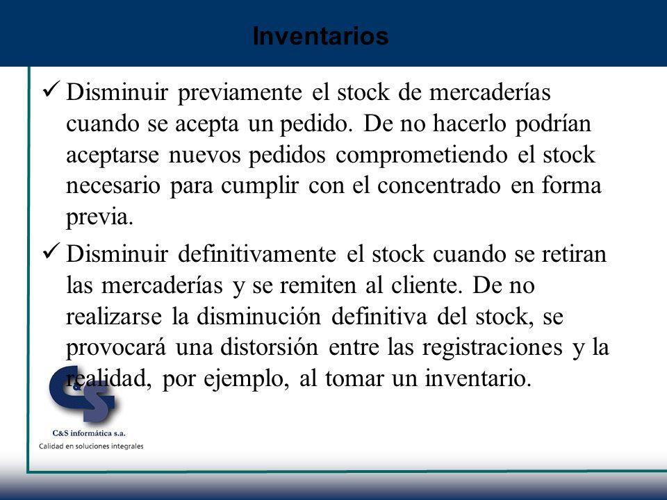 Disminuir previamente el stock de mercaderías cuando se acepta un pedido. De no hacerlo podrían aceptarse nuevos pedidos comprometiendo el stock neces