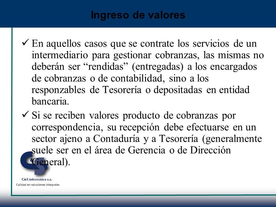 En aquellos casos que se contrate los servicios de un intermediario para gestionar cobranzas, las mismas no deberán ser rendidas (entregadas) a los en