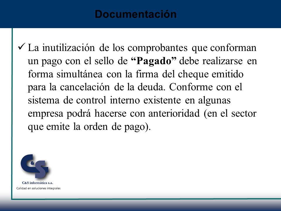 La inutilización de los comprobantes que conforman un pago con el sello de Pagado debe realizarse en forma simultánea con la firma del cheque emitido