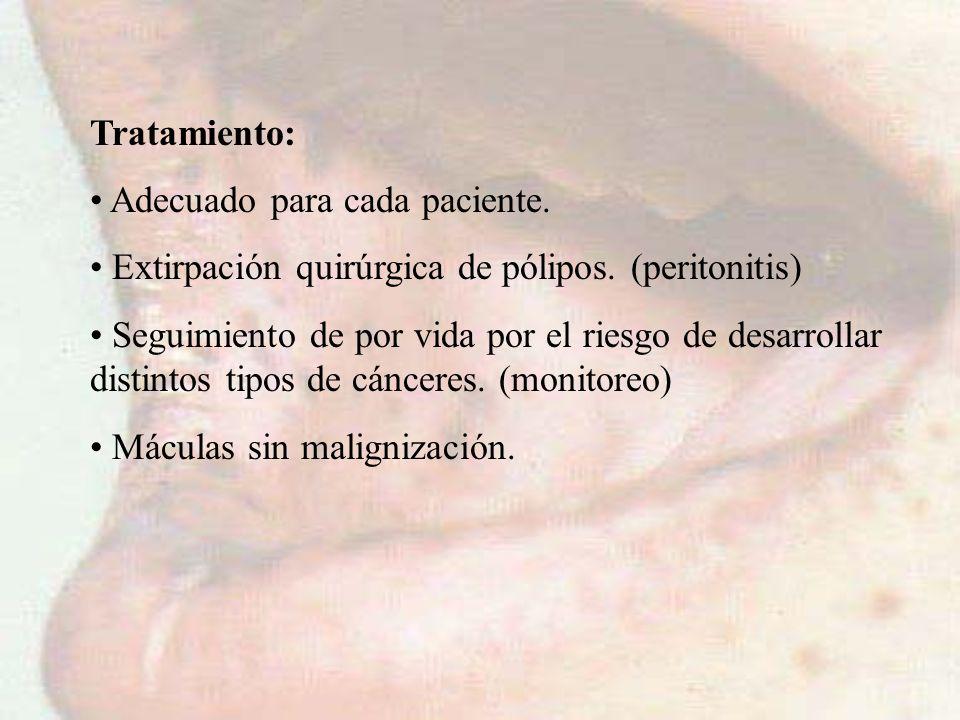 Tratamiento: Adecuado para cada paciente. Extirpación quirúrgica de pólipos. (peritonitis) Seguimiento de por vida por el riesgo de desarrollar distin