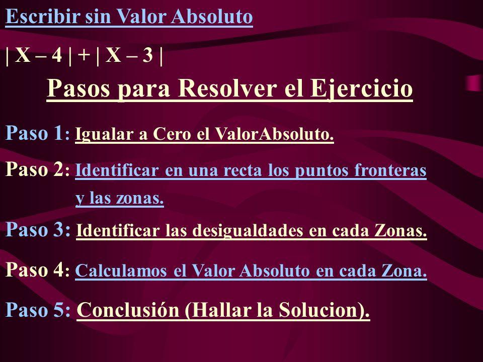 Pasos para Resolver el Ejercicio Paso 5: Conclusión (Hallar la Solucion).