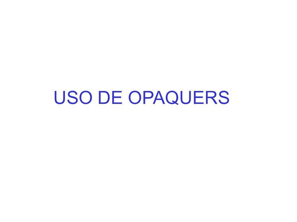 USO DE OPAQUERS