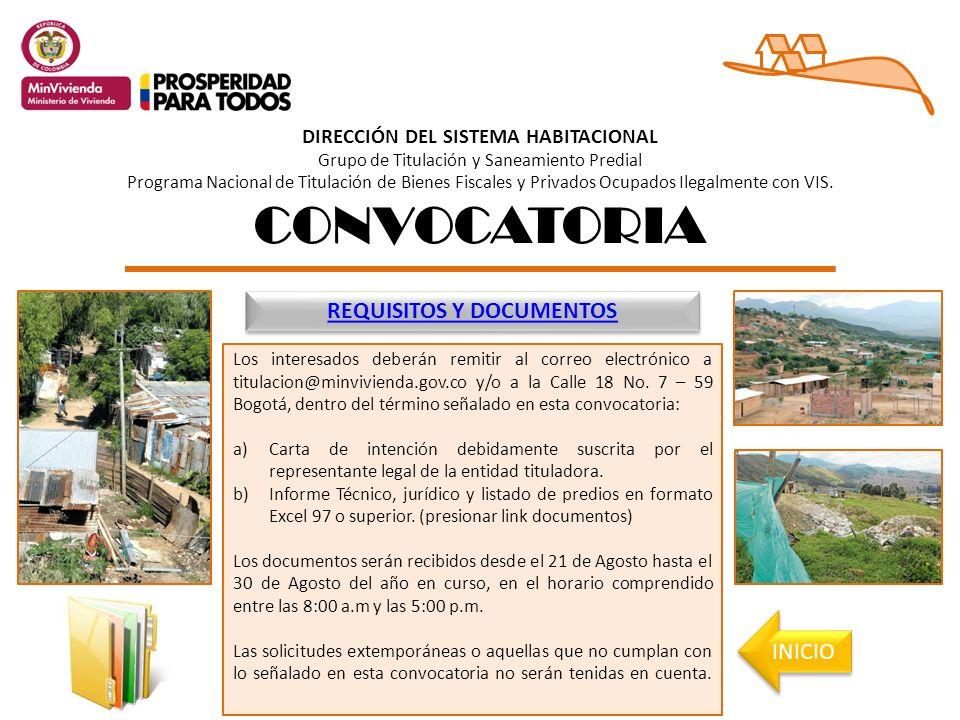 CONVOCATORIA Los interesados deberán remitir al correo electrónico a titulacion@minvivienda.gov.co y/o a la Calle 18 No.