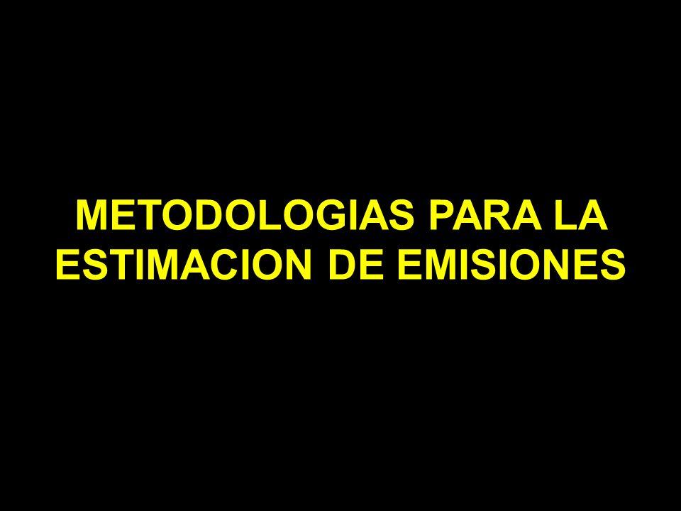 METODOLOGIAS PARA LA ESTIMACION DE EMISIONES