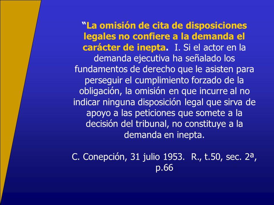 La omisión de cita de disposiciones legales no confiere a la demanda el carácter de inepta.