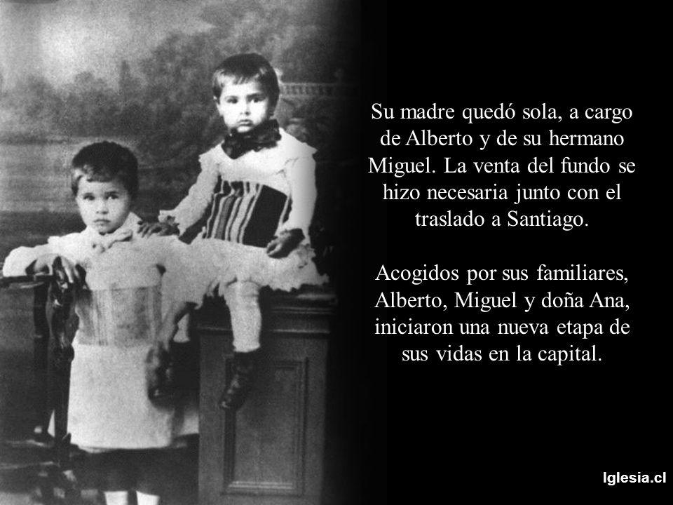Iglesia.cl Su madre quedó sola, a cargo de Alberto y de su hermano Miguel. La venta del fundo se hizo necesaria junto con el traslado a Santiago. Acog