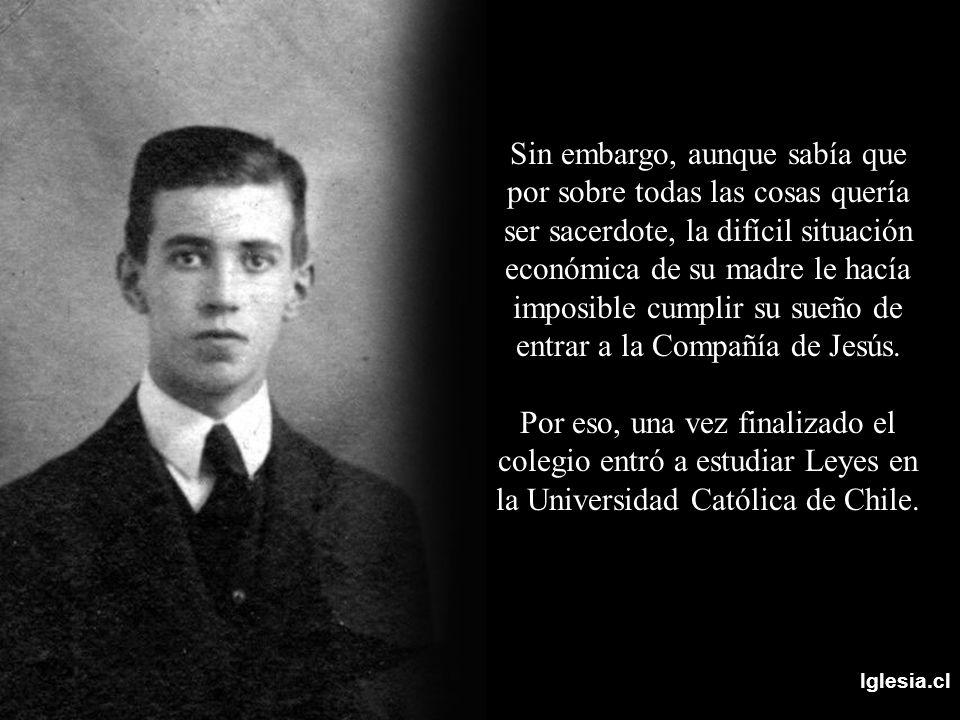 Iglesia.cl Finalmente sus rezos fueron escuchados y en 1923 pudo cumplir su sueño e ingresar al noviciado.