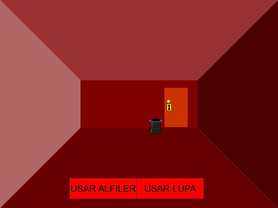 USAR ALFILERUSAR LUPA SOY UN MENSO