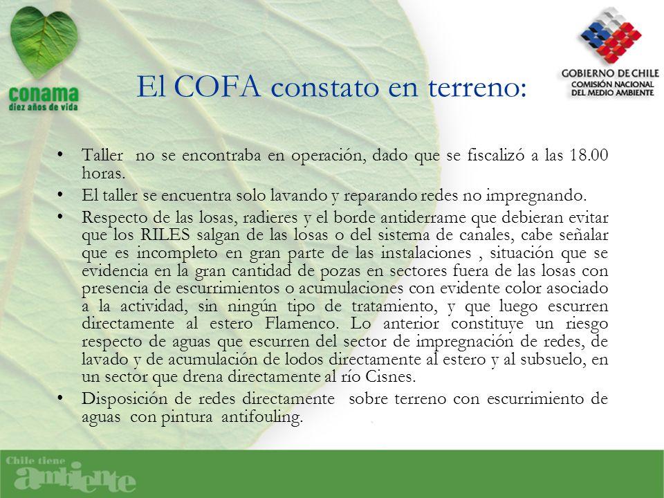 El COFA constato en terreno: Taller no se encontraba en operación, dado que se fiscalizó a las 18.00 horas.
