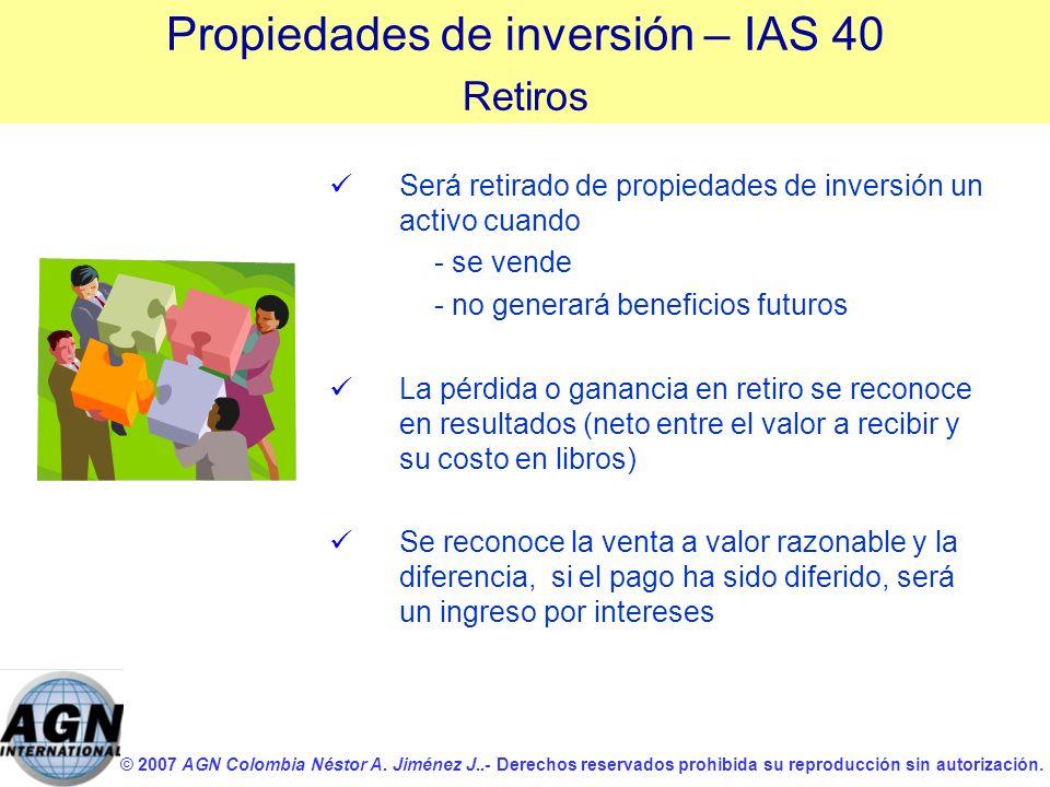 © 2007 AGN Colombia Néstor A. Jiménez J..- Derechos reservados prohibida su reproducción sin autorización. Será retirado de propiedades de inversión u