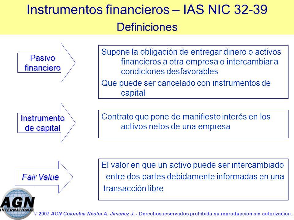 © 2007 AGN Colombia Néstor A. Jiménez J..- Derechos reservados prohibida su reproducción sin autorización. Supone la obligación de entregar dinero o a