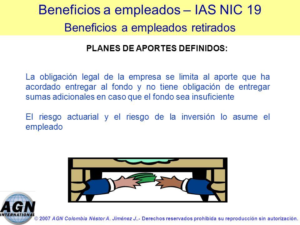 © 2007 AGN Colombia Néstor A. Jiménez J..- Derechos reservados prohibida su reproducción sin autorización. La obligación legal de la empresa se limita