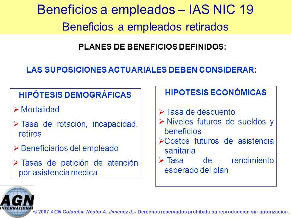 © 2007 AGN Colombia Néstor A. Jiménez J..- Derechos reservados prohibida su reproducción sin autorización. HIPOTESIS ECONÓMICAS Tasa de descuento Nive