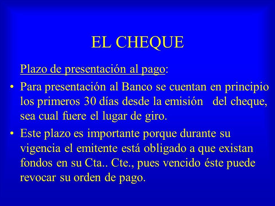 EL CHEQUE Cheques Especiales Cheque de Viajero: emitido por un banco, a su propio cargo, para ser pagado por él o por los bancos corresponsales que designe en el mismo t- valor, en el país o en el extranjero.