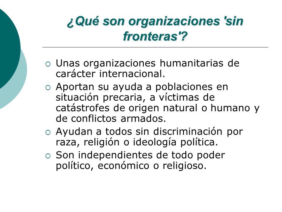 ¿Qué son organizaciones sin fronteras .