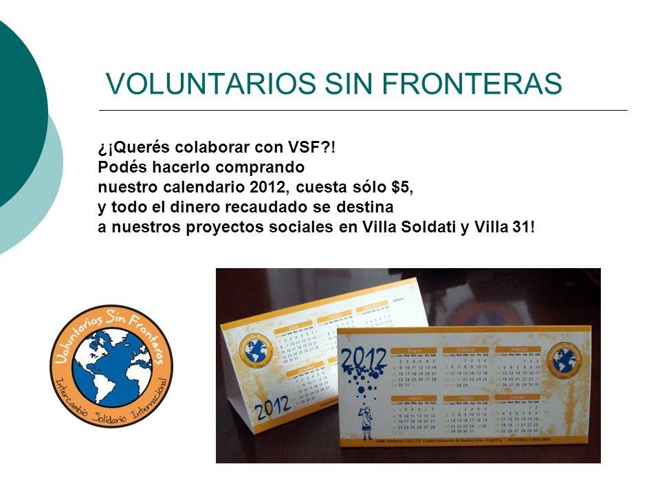 VOLUNTARIOS SIN FRONTERAS ¿¡Querés colaborar con VSF?.