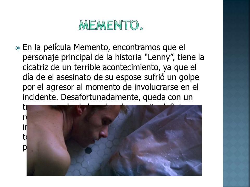 En la película Memento, encontramos que el personaje principal de la historia