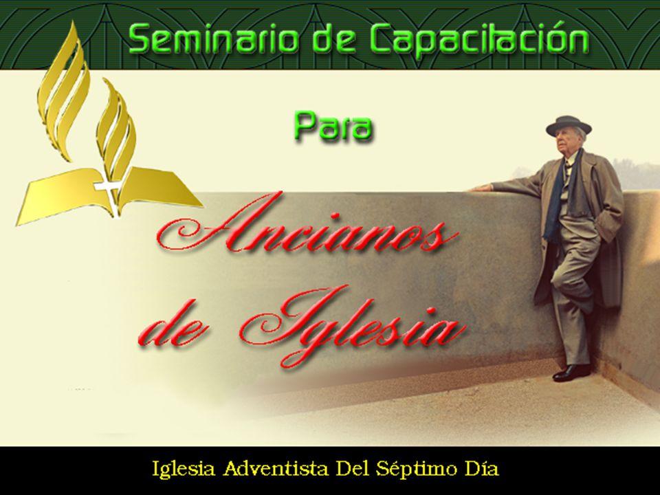 Seminario de Capacitación para Ancianos de Iglesia 11 APOYO A LOS MINISTERIOS DE LA IGLESIA - Animar a cada miembro en este proceso de dedicación a Dios.