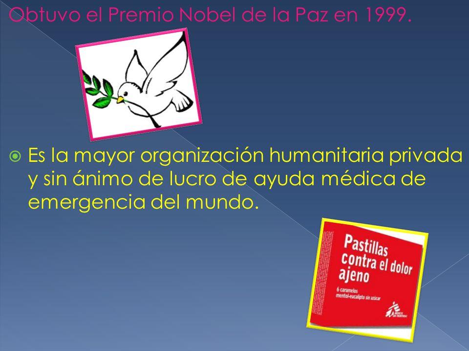 Obtuvo el Premio Nobel de la Paz en 1999. Es la mayor organización humanitaria privada y sin ánimo de lucro de ayuda médica de emergencia del mundo.