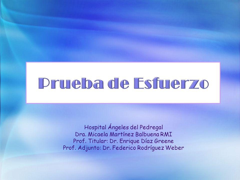 Hospital Ángeles del Pedregal Dra.Micaela Martínez Balbuena RMI Prof.