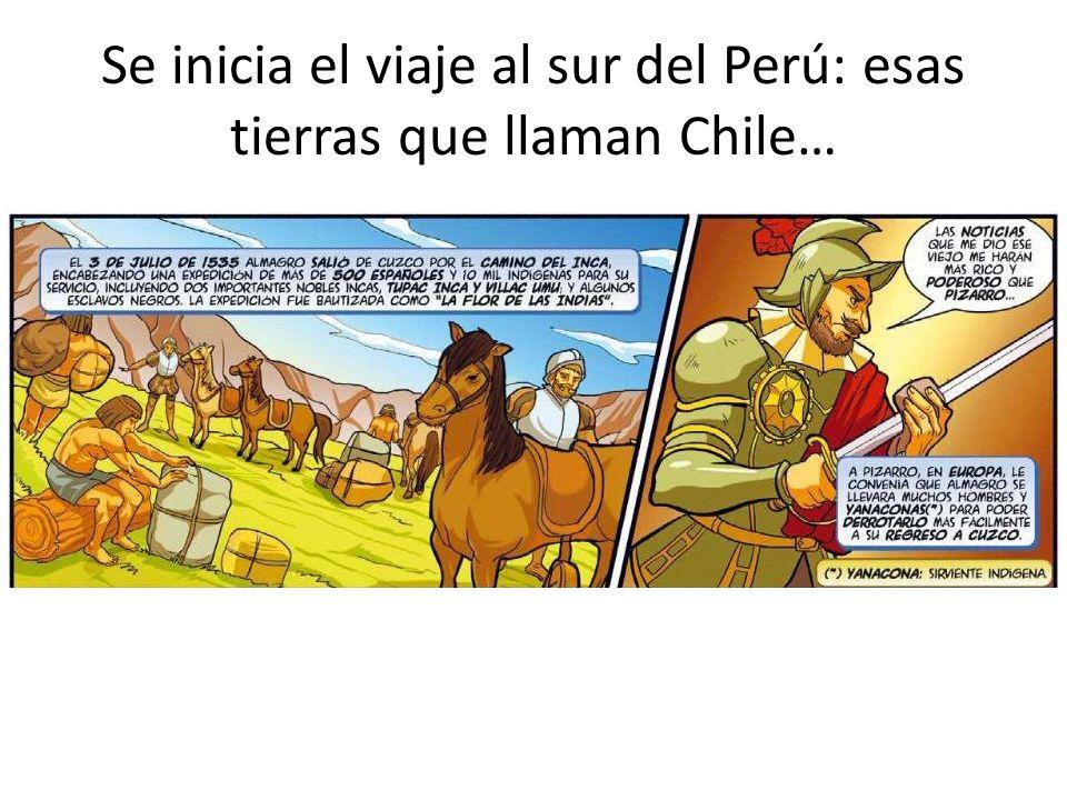 Se inicia el viaje al sur del Perú: esas tierras que llaman Chile…