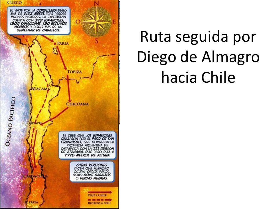 Ruta seguida por Diego de Almagro hacia Chile