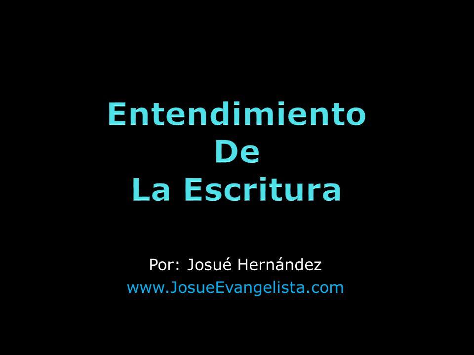 Por: Josué Hernández www.JosueEvangelista.com