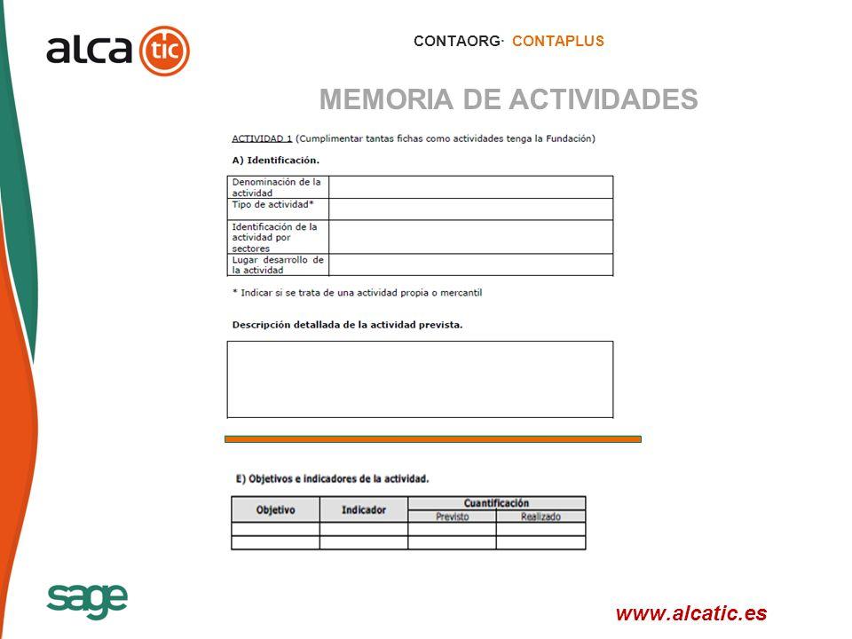 13 © 2008 Sage CONTAORG· CONTAPLUS MEMORIA DE ACTIVIDADES www.alcatic.es