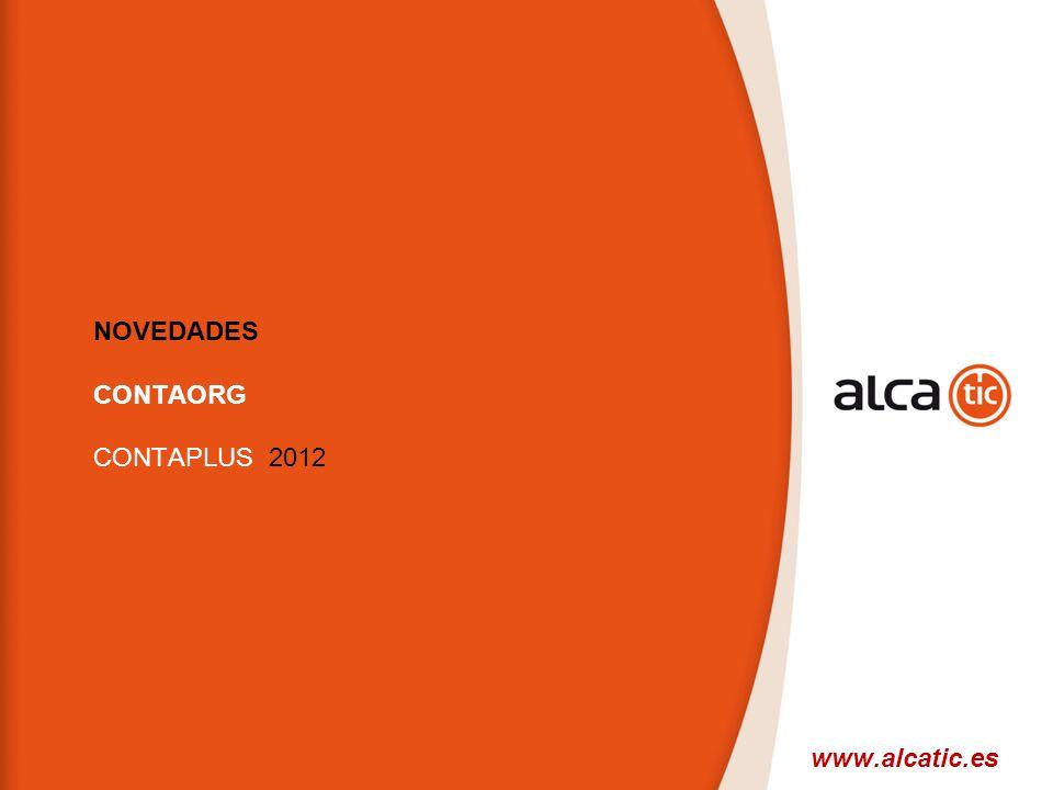 30 © 2008 Sage NOVEDADES CONTAORG CONTAPLUS 2012 www.alcatic.es