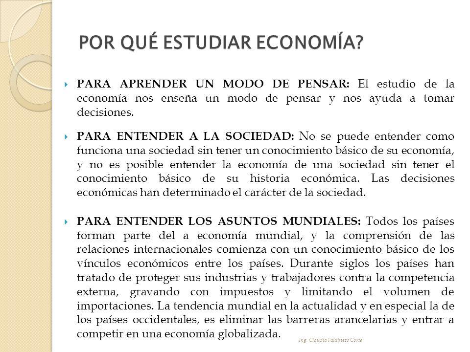 La Economía surge como consecuencia de dos hechos de la vida cotidiana: La existencia de necesidades a satisfacer por parte de los individuos y la sociedad.
