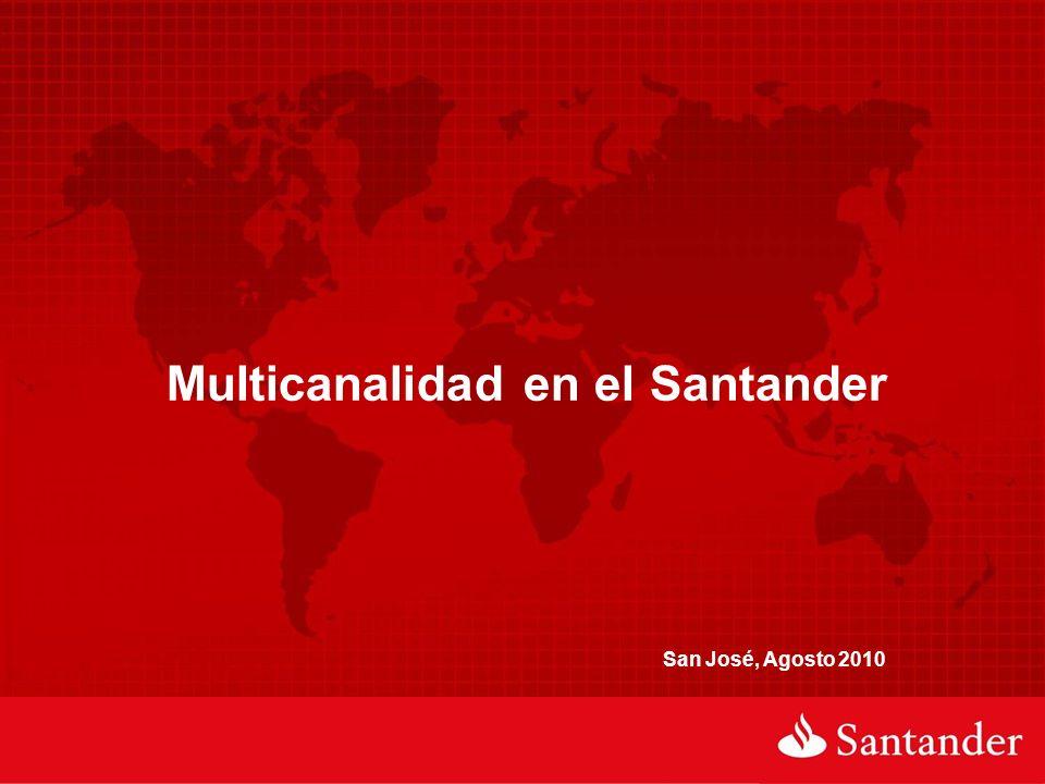 Multicanalidad en el Santander San José, Agosto 2010