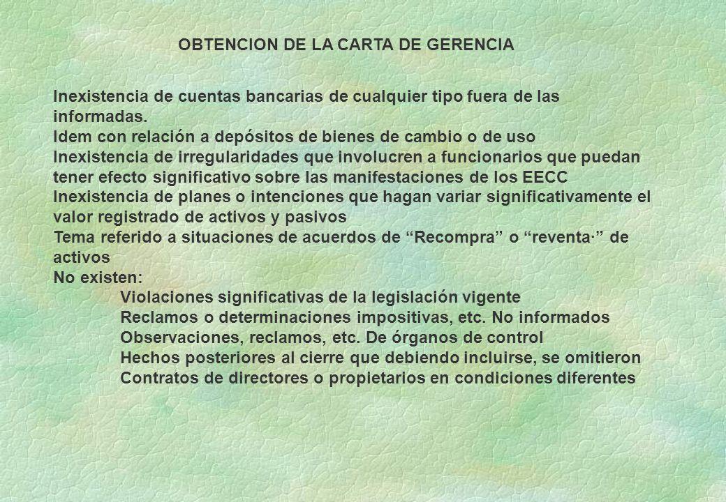 OBTENCION DE LA CARTA DE GERENCIA Inexistencia de cuentas bancarias de cualquier tipo fuera de las informadas.
