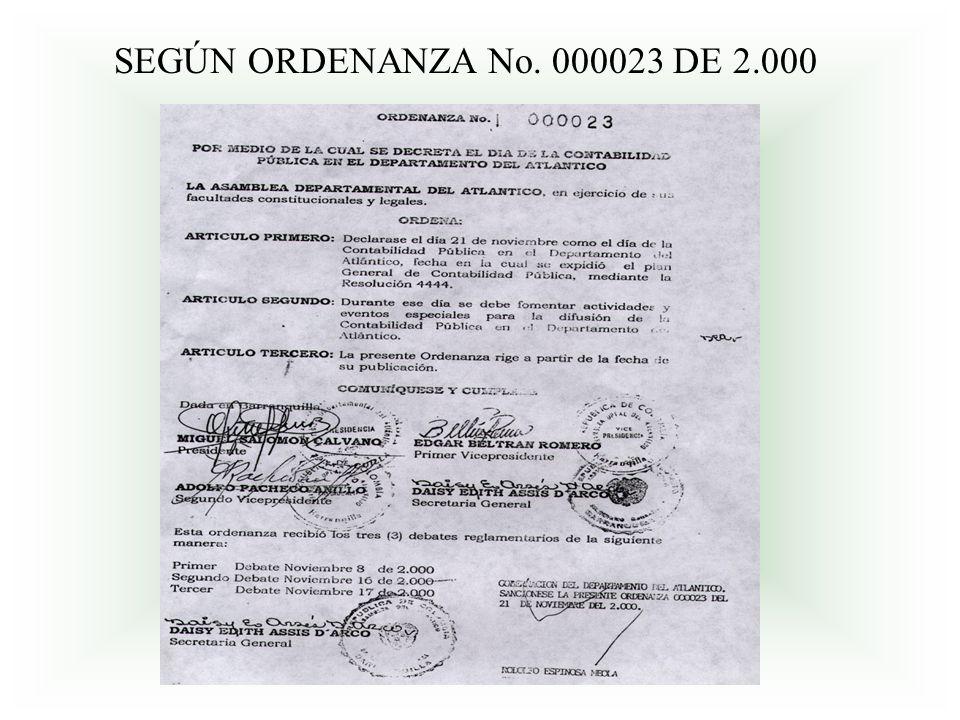 SEGÚN ORDENANZA No. 000023 DE 2.000