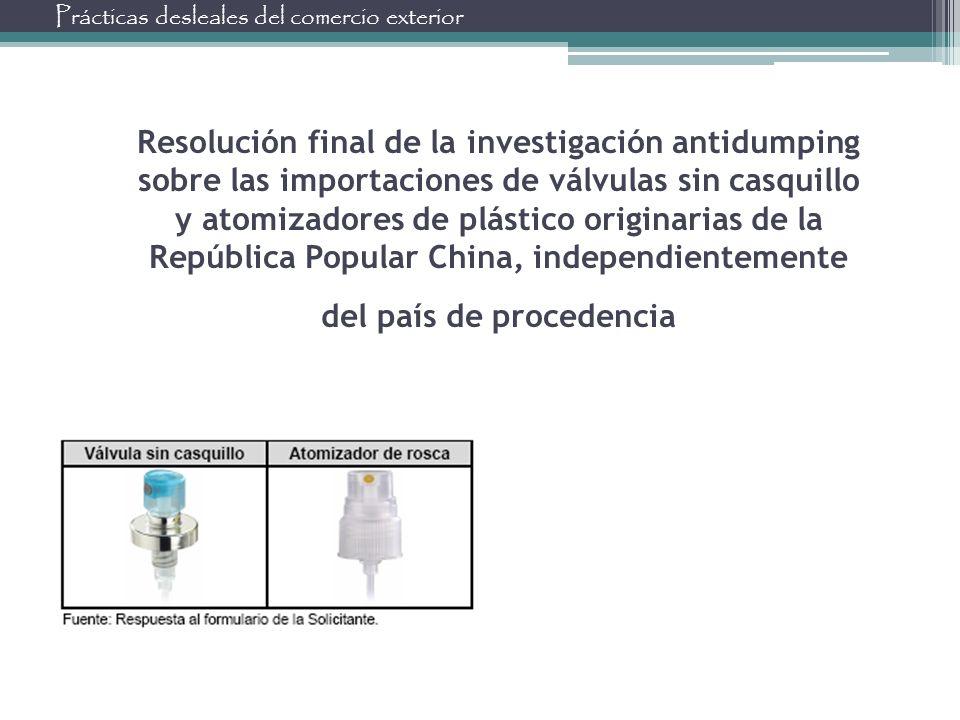 Resolución final de la investigación antidumping sobre las importaciones de válvulas sin casquillo y atomizadores de plástico originarias de la Repúbl