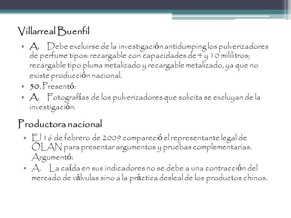 Villarreal Buenfil A.Debe excluirse de la investigaci ó n antidumping los pulverizadores de perfume tipos: recargable con capacidades de 4 y 10 milili