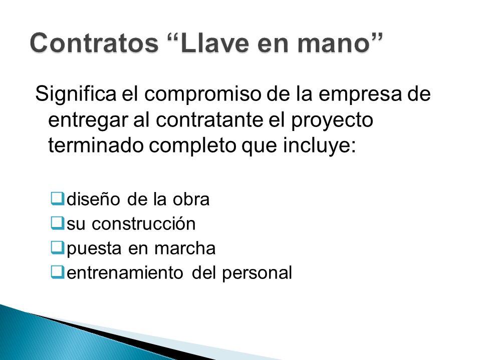 Significa el compromiso de la empresa de entregar al contratante el proyecto terminado completo que incluye: diseño de la obra su construcción puesta