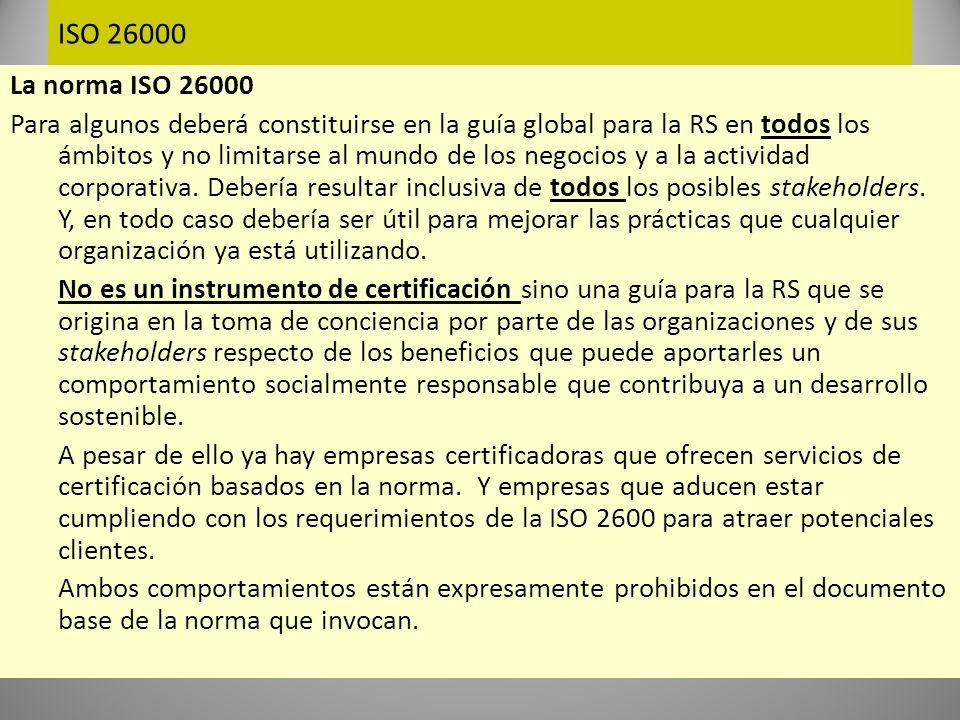 ISO 26000 Análisis del documento final de la ISO 26000 Encuentra su fundamento en siete principios de responsabilidad social sobre los que debe fundarse el comportamiento de las organizaciones.