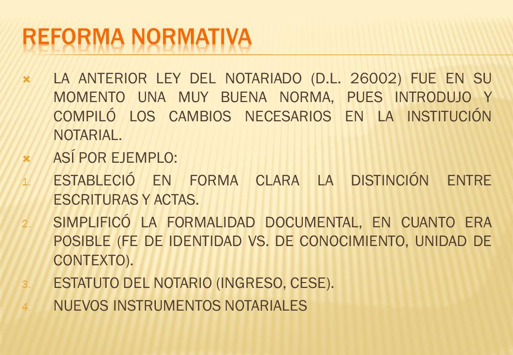 LA ANTERIOR LEY DEL NOTARIADO (D.L.