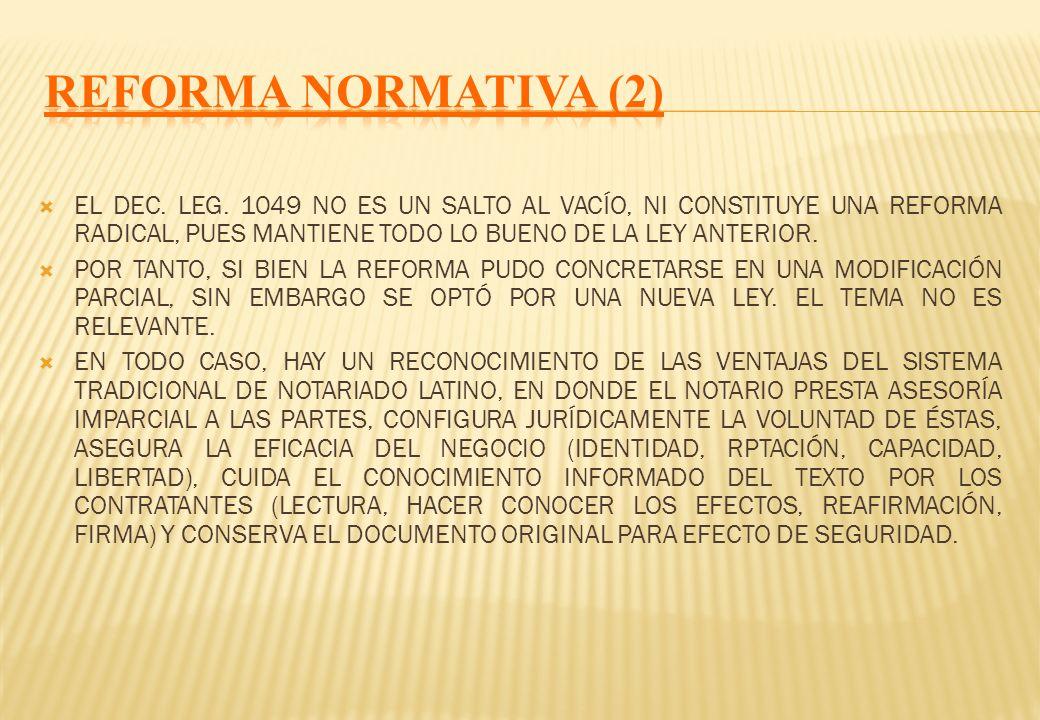 LA ANTERIOR LEY DEL NOTARIADO (D.L. 26002) FUE EN SU MOMENTO UNA MUY BUENA NORMA, PUES INTRODUJO Y COMPILÓ LOS CAMBIOS NECESARIOS EN LA INSTITUCIÓN NO