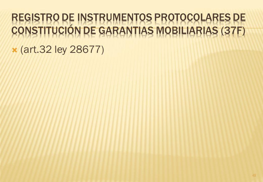 En la que ese extienden los ijnstrumetnso sobre vehìculos y otros biens muebles idnetificables y/o incorporados a un registro jurìdico. (LGM) Ej. Vehì