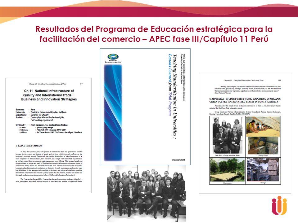 Resultados del Programa de Educación estratégica para la facilitación del comercio – APEC fase III/Capítulo 11 Perú