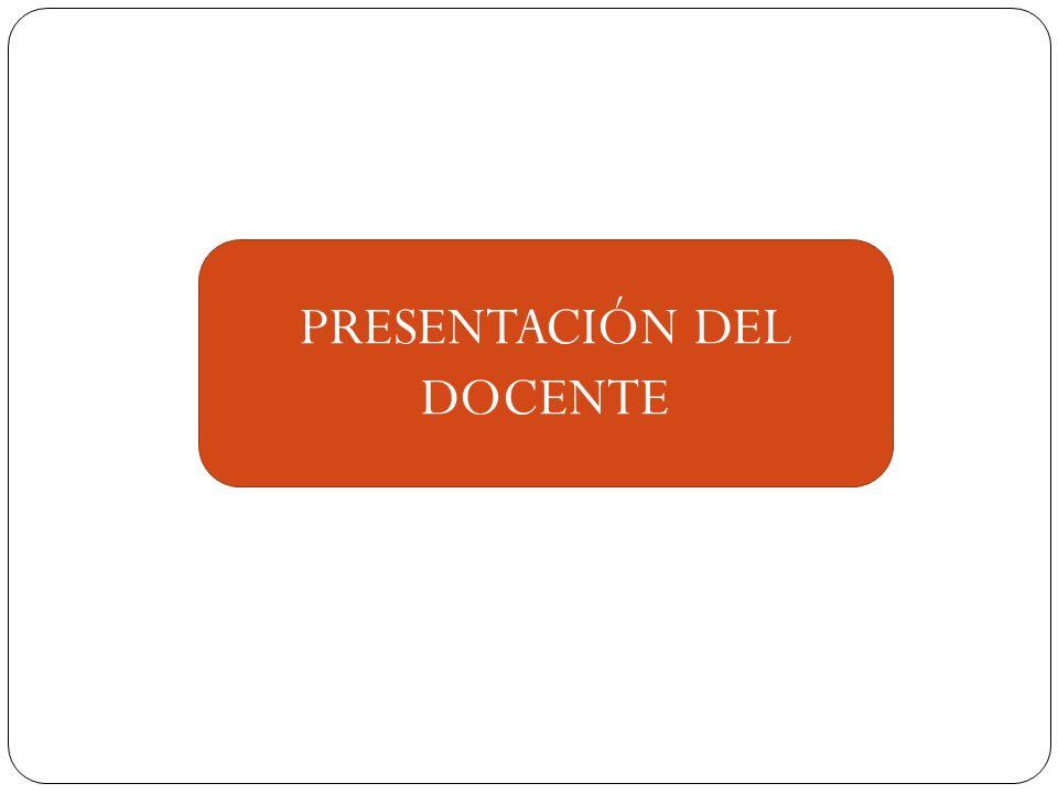 PRESENTACIÓN DEL DOCENTE