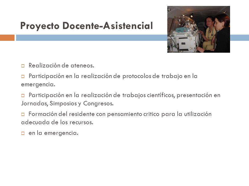 Proyecto Docente-Asistencial Cumplimiento de las actividades correspondientes a las exigencias comunes al plan de residentes de todas las especialidades (Ingles Técnico, Epidemiología, Metodología de la Investigación, Salud Publica).
