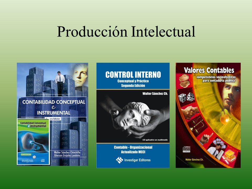 Walter Sánchez C. Contador Público UFPS Pedagogo Conceptual. Especialista en Desarrollo Intelectual y Educación, Fundación Alberto Merani. Magister en