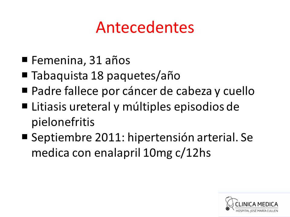Resumen Paciente Joven Hipertensión arterial Sin antecedente familiar de hipertensión arterial Cefalea intermitente Dolor lumbar Nódulo tiroideo Sin daño de órgano blanco HTA secundaria?